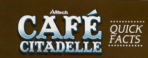 Cafe' Citedelle quick Facts